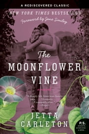 The Moonflower Vine - A Novel ebook by Jetta Carleton