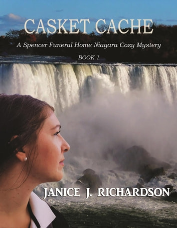 Casket Cache - A Spencer Funeral Home Niagara Cozy Mystery, #1 ebook by Janice J. Richardson
