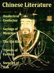 Chinese Literature ebook by Epiphanius Wilson, Editor