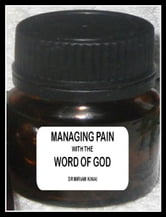 Managing Pain with the Word of God ebook by Miriam Kinai