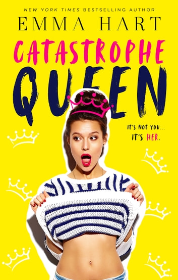Catastrophe Queen ebook by Emma Hart