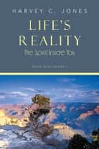 Life's Reality ebook by Harvey C. Jones