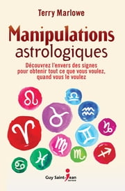 Manipulations astrologiques ebook by Terry Marlowe