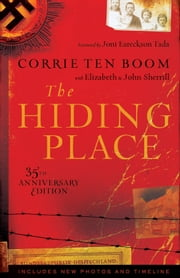 Hiding Place, The ebook by Corrie ten Boom, Elizabeth Sherrill, John Sherrill