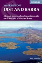 Walking on Uist and Barra ebook by Mike Townsend