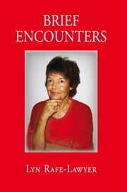 Brief Encounters ebook by Lyn Rafe-Lawyer