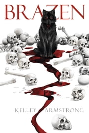 Brazen ebook by Kelley Armstrong