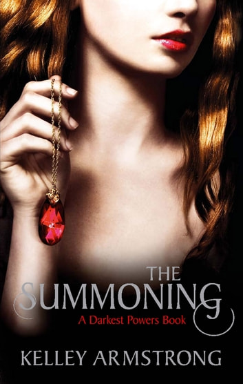 The Summoning - Number 1 in series 電子書 by Kelley Armstrong