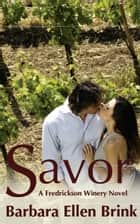 Savor ebook by Barbara Ellen Brink