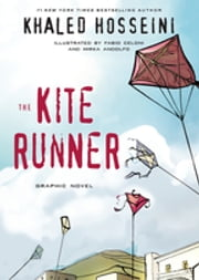 The Kite Runner Graphic Novel ebook by Khaled Hosseini