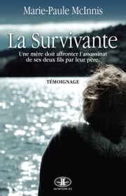 La Survivante ebook by Marie-Paule McInnis