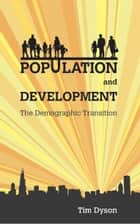 Population and Development ebook by Tim Dyson