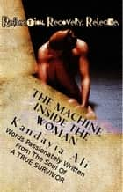The Machine Inside The Woman ebook by #OurWrite2Reach |  Kandayia Ali