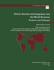 China's Growth and Integration into the World Economy: Prospects and Challenges ebook by Eswar Mr. Prasad