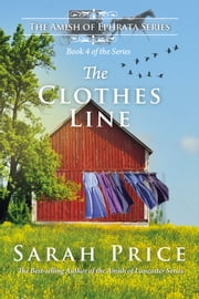 The Clothes Line: An Amish Novella on Morality ebook by Sarah Price