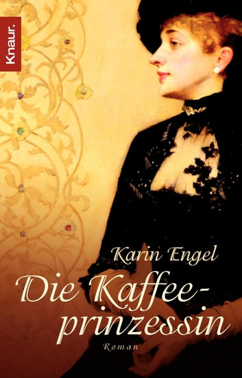 Die Kaffeeprinzessin ebook by Karin Engel