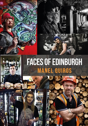 Faces of Edinburgh ebook by Manel Quiros