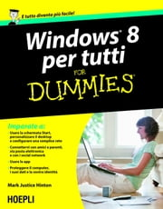 Windows 8 per tutti For Dummies ebook by Justice Hinton