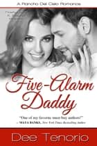 Five-Alarm Daddy ebook by