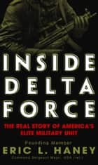Inside Delta Force ebook by Eric Haney