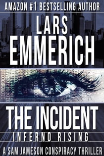 THE INCIDENT: Inferno Rising