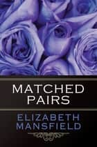 Matched Pairs ebook by
