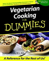 Vegetarian Cooking For Dummies ebook by Suzanne Havala