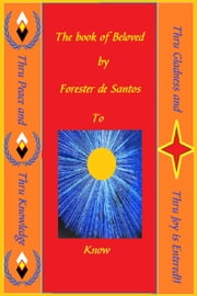 The Book of Beloved ebook by Forester de Santos
