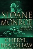 Sloane Monroe Series Boxed Set, Books 4-5