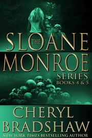 Sloane Monroe Series Boxed Set, Books 4-5 - Stranger in Town & Bed of Bones ebook by Cheryl Bradshaw