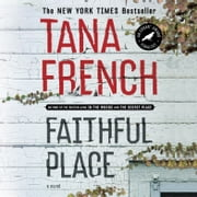 Faithful Place - A Novel audiobook by Tana French
