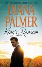 King's Ransom - A Western Romance Novel ebook by Diana Palmer