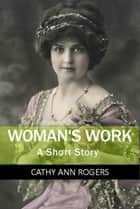 Woman's Work ebook by Aquitaine Ltd
