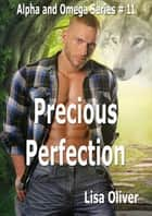 Precious Perfection ebook by Lisa Oliver