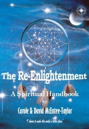 The Re-Enlightenment ebook by Carole and David McEntee-Taylor