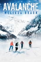 Avalanche ebook by Melinda Braun