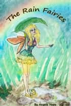 The Rain Fairies ebook by Angela Hope