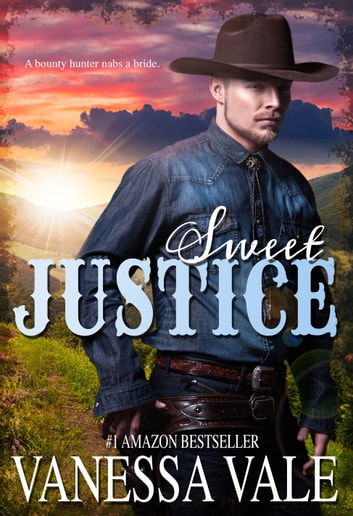 Sweet Justice ebook by Vanessa Vale