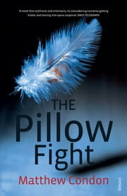 The Pillow Fight ebook by Matthew Condon