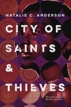 City of Saints & Thieves eBook par Natalie C. Anderson