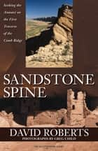 Sandstone Spine ebook by David Roberts
