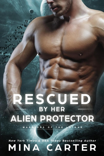 Rescued by her Alien Protector - Warriors of the Lathar, #11 電子書籍 by Mina Carter