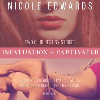 Infatuation & Captivated audiobook by Nicole Edwards