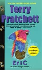 Eric - A Novel of Discworld ebook by Terry Pratchett