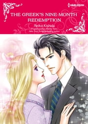 THE GREEK'S NINE-MONTH REDEMPTION - Harlequin Comics ebook by Maisey Yates, Reiko Kishida
