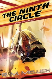 The Ninth Circle - A Novel of the U.S.S. Merrimack ebook by R. M. Meluch