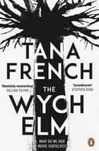 The Wych Elm ebook by Tana French