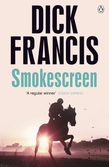 Smokescreen ebook by Dick Francis