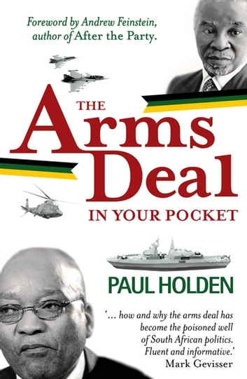 The Arms Deal In Your Pocket ebook by Paul Holden