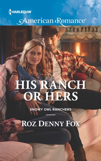 His Ranch or Hers ebook by Roz Denny Fox